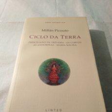 Libros de segunda mano: CICLO DA TERRA, MILLÁN PICOUTO, 2006, GALLEGO. Lote 203505651