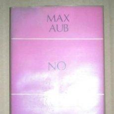Libros de segunda mano: AUB, MAX: NO. COLECCIÓN LIBROS DE TEATRO Nº12. CUADERNOS PARA EL DIÁLOGO.. Lote 41668259