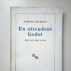 Libros de segunda mano: EN ATTENDANT GODOT · SAMUEL BECKETT. LES ÉDITIONS DE MINUIT, PARIS 1952/56. Lote 204418583