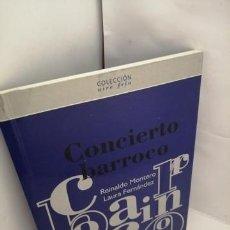 Libros de segunda mano: CONCIERTO BARROCO. Lote 204966965