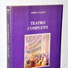 Libros de segunda mano: TEATRO COMPLETO, POR PEDRO SALINAS. Lote 205085687
