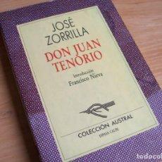 Libros de segunda mano: DON JUAN TENORIO, DE JOSE ZORRILLA. CON INTRODUCCIÓN DE FRANCISCO NIEVA. COLECCIÓN AUSTRAL NM 51. Lote 205645383