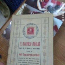 Libros de segunda mano: EL INGENIOSO HIDALGO, LUIS ZAPATERO GONZÁLEZ. L.36-347. Lote 205650105