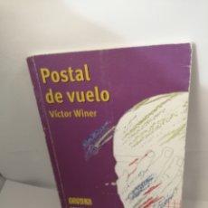Libros de segunda mano: POSTAL DE VUELO (PREMIO CASA DE LAS AMERICAS 2005) DE VICTOR WINER. Lote 205688723