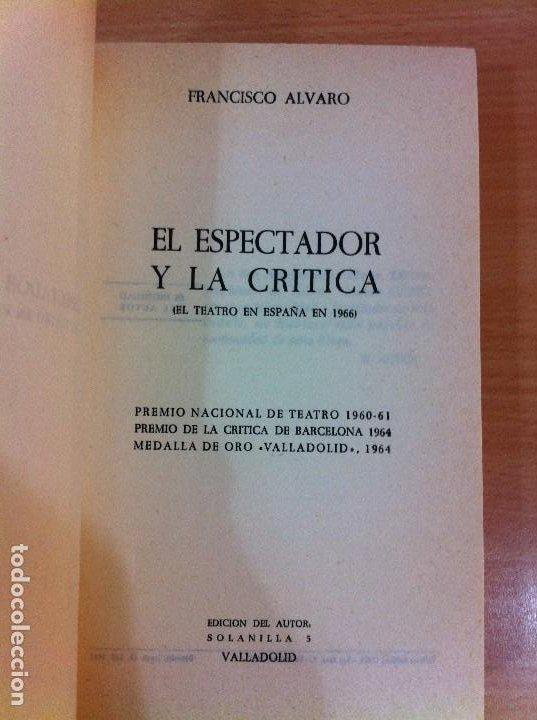 Libros de segunda mano: LIBRO EL ESPECTADOR Y LA CRÍTICA - EL TEATRO EN ESPAÑA EN 1966, POR FRANCISCO ÁLVARO. CERES, 1967 - Foto 4 - 76882079