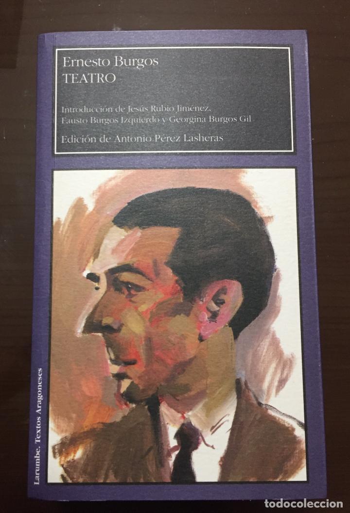 ERNESTO BURGOS TEATRO LARUMBE (Libros de Segunda Mano (posteriores a 1936) - Literatura - Teatro)