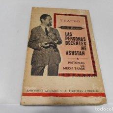 Libros de segunda mano: EMILIO ROMERO LAS PERSONAS DECENTES ME ASUSTAS Q921W. Lote 207205561