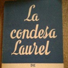 Libros de segunda mano: LA CONDESA LAUREL. Lote 207873976