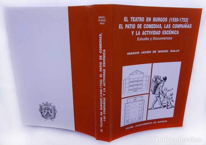 Libros de segunda mano: EL TEATRO EN BURGOS ( 1550 - 1752 ). EL PATIO DE COMEDIAS, LAS COMPAÑÍAS Y LA ACTIVIDAD ESCÉNICA. - Foto 2 - 208146023
