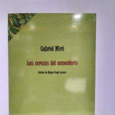 Libros de segunda mano: LAS CEREZAS DEL CEMENTERIO, GABRIEL MIRÓ. CLÁSICOS TAURUS 9788430601608. Lote 208299030