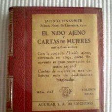 Libros de segunda mano: EL NIDO AJENO Y CARTAS DE MUJERES (BENAVENTE) CRISOLÍN 017 ROJO. 1961. PRECINTO DE ORIGEN. Lote 209164891