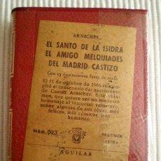 Libros de segunda mano: SAINETES (EL SANTO DE LA ISIDRA...). ARNICHES. CRISOLÍN 023. 1966. PRECINTO DE ORIGEN. Lote 209166647