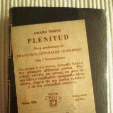Libros de segunda mano: PLENITUD (A. NERVO) CRISOLÍN 035. 1972. PRECINTADO DE ORIGEN. Lote 209166943