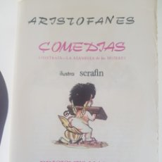 Libros de segunda mano: ARISTOFANES COMEDIAS ILUSTRA SERAFIN. Lote 209349001