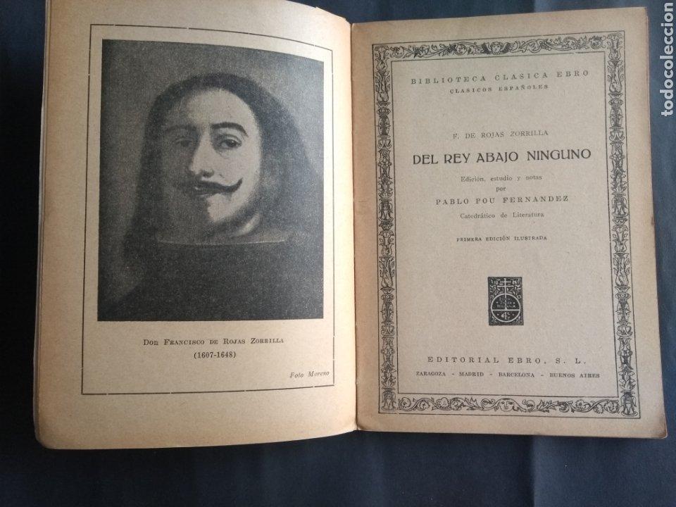 Libros de segunda mano: Del rey abajo ninguno - Francisco de Rojas Zorrilla (1ªed. il.) (Zaragoza : Ebro, 1944) - Foto 2 - 207964525