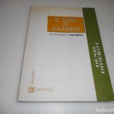 Libros de segunda mano: DENIS DIDEROT EL SUEÑO DE D´ALEMBERT Q1502T. Lote 210090960