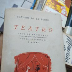 Livres d'occasion: TEATRO, CLAUDIO DE LA TORRE. L.13773-827. Lote 210733919