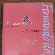 Livres d'occasion: 31653 - TEATRO - LA CELESTINA - POR FENANDO ROJAS - CLASICOS CASTELLANOS Nº 15 - AÑO 1998. Lote 210824535