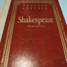 Libros de segunda mano: SHAKESPEARE TRAGEDIAS ROMEO Y JULIETA HAMLET OTELO EL REY LEAR. Lote 211426417