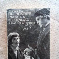 Libros de segunda mano: UN HOMBRE PARA LA ETERNIDAD-BOLT.. Lote 212104930