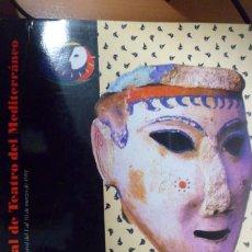 Libros de segunda mano: FESTIVAL DE TEATRO DEL MEDITERRÁNEO. MOTRIL DEL 1 AL 10 DE MARZO DE 1991. Lote 212647832