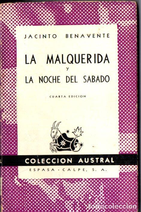 AUSTRAL Nº 84 : JACINTO BENAVENTE - LA MALQUERIDA (1946) (Libros de Segunda Mano (posteriores a 1936) - Literatura - Teatro)