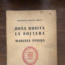 Libros de segunda mano: F. GARCÍA LORCA. DOÑA ROSITA LA SOLTERA, MARIANA PINEDA. EDITORIAL LOSADA. Lote 212779913