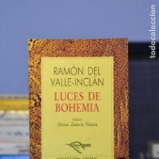 Libros de segunda mano: LUCES DE BOHEMIA- RAMÓN DEL VALLE- INCLÁN- ED. ESPASA CALPE. Lote 212929956