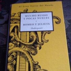Libros de segunda mano: MUCHO RUIDO Y POCAS NUECES ROMEO Y JULIETA EL GRAN TEATRO DEL MUNDO ORBIS. Lote 213190147
