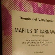 Libros de segunda mano: DESCRIPCIÓN DE MARTES DE CARNAVAL: LOS CUERNOS DE DON FRIOLERA (RAMÓN MARÍA DEL VALLE-INCLÁN). Lote 213366255