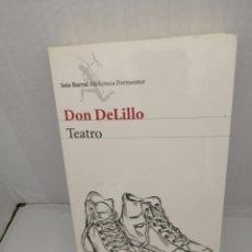 Libros de segunda mano: DON DELILLO: TEATRO (PRIMERA EDICIÓN). Lote 214598790