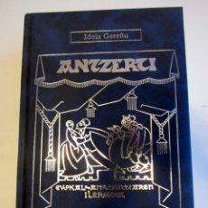 Libros de segunda mano: ANTZERTI - 75 URTE ONDOREN. EDICION A CARGO DE IDOIA GEREÑU. TEATRO EUSKERA VASCO.. Lote 214733652