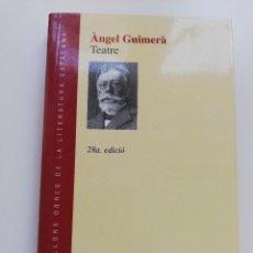 Libros de segunda mano: MAR I CEL / TERRA BAIXA / LA FILLA DEL MAR (ÀNGEL GUIMERÀ). Lote 214830787