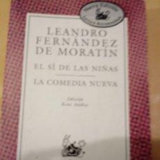 Libros de segunda mano: EL SI DE LAS NIÑAS DE LEANDRO FERNANDEZ DE MORATIN .TEATRO.. Lote 215824621