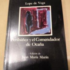 Libros de segunda mano: PERIBAÑEZ Y EL COMENDADOR DE OCAÑA.DE LOPE DE VEGA.EDICION 1997.. Lote 215826522