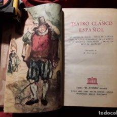 Libros de segunda mano: TEATRO CLÁSICO ESPAÑOL. EL ATENEO, 1958 (ARGENTINA) LOPE DE VEGA, CALDERÓN DE LA BARCA, TIRSO DE MOL. Lote 215842678