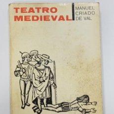 Libros de segunda mano: MANUEL CRIADO DE VAL - TEATRO MEDIEVAL (TAURUS, 1963). Lote 216848496