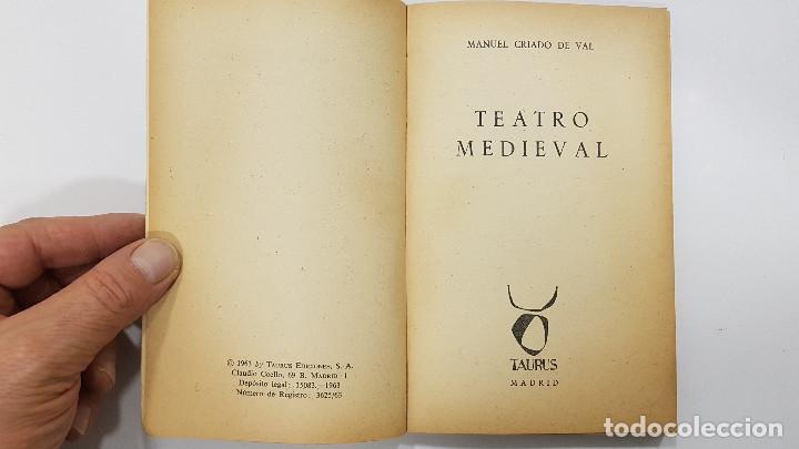 Libros de segunda mano: MANUEL CRIADO DE VAL - TEATRO MEDIEVAL (Taurus, 1963) - Foto 2 - 216848496