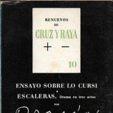 Libros de segunda mano: ENSAYO SOBRE LO CURSI & ESCALERAS -DRAMA EN TRES ACTOS-, RAMÓN GÓMEZ DE LA SERNA. Lote 217087192