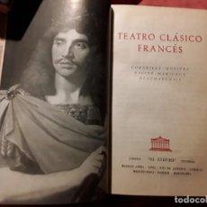 Libros de segunda mano: TEATRO CLÁSICO FRANCÉS. EL ATENEO, 1959 (ARGENTINA) MOLIERE, CORNEILLE, RACINE, MARIVAUX, BEAUMARCHA. Lote 216826761