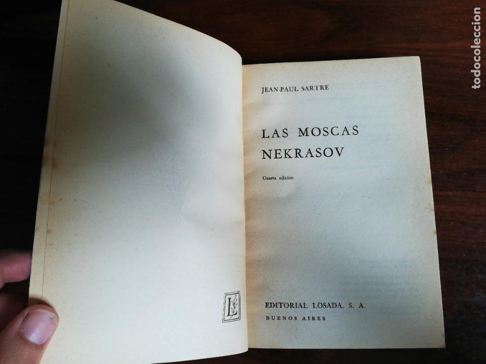 Libros de segunda mano: LAS MOSCAS. NEKRASOV. - JEAN PAUL SARTRE. EDIT. LOSADA. 1980 - Foto 3 - 218208965