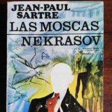 Libros de segunda mano: LAS MOSCAS. NEKRASOV. - JEAN PAUL SARTRE. EDIT. LOSADA. 1980. Lote 218208965