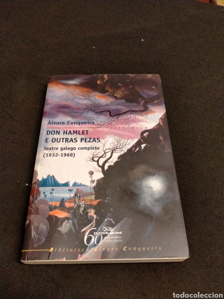 ÁLVARO CUNQUEIRO - DON HAMLET E OUTRAS PEZAS (Libros de Segunda Mano (posteriores a 1936) - Literatura - Teatro)