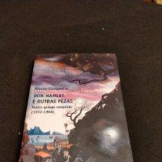 Libros de segunda mano: ÁLVARO CUNQUEIRO - DON HAMLET E OUTRAS PEZAS. Lote 218487106