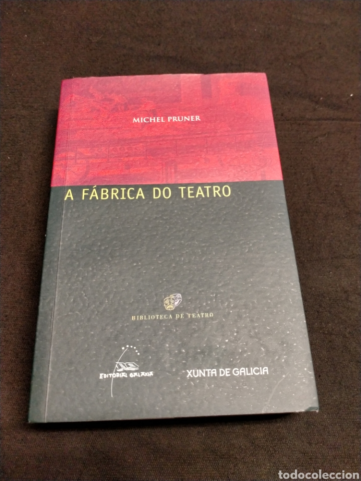 MICHEL PRUNER - A FÁBRICA DO TEATRO (Libros de Segunda Mano (posteriores a 1936) - Literatura - Teatro)