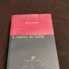 Libros de segunda mano: MICHEL PRUNER - A FÁBRICA DO TEATRO. Lote 218487381