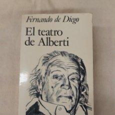Libros de segunda mano: DE DIEGO FERNANDO. EL TEATRO DE ALBERTI. Lote 218513460