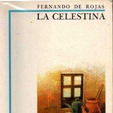 Libros de segunda mano: LA CELESTINA - ROJAS, FERNANDO DE. Lote 218529175