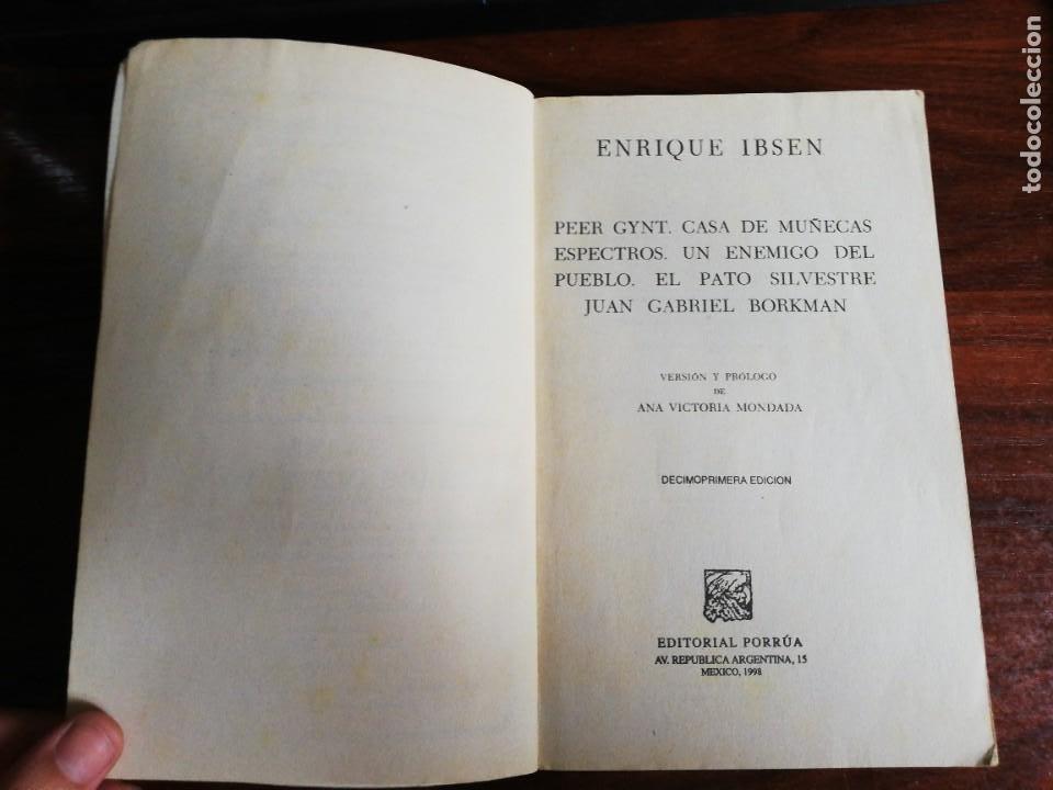 Libros de segunda mano: H. IBSEN. PEER GYNT. CASA DE MUÑECAS. ESPECTROS. UN ENEMIGO DEL PUEBLO. EL PATO SILVESTRE... - Foto 3 - 218686535