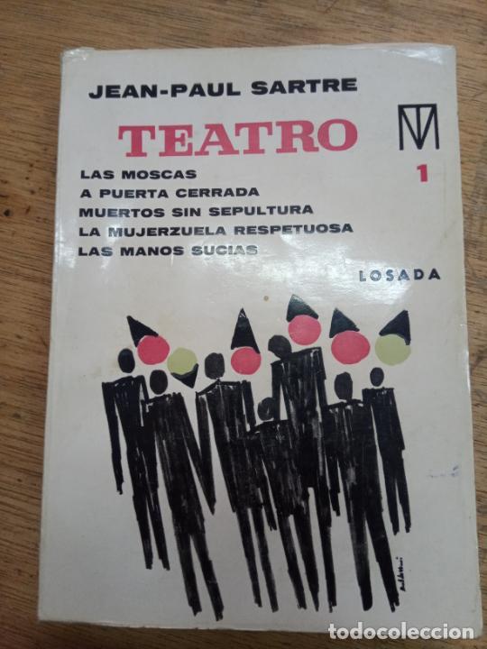 JEAN-PAUL SARTRE: TEATRO 1 (Libros de Segunda Mano (posteriores a 1936) - Literatura - Teatro)